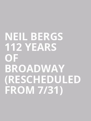 Neil Bergs 112 Years of Broadway (Rescheduled from 7/31) at Ruth Eckerd Hall
