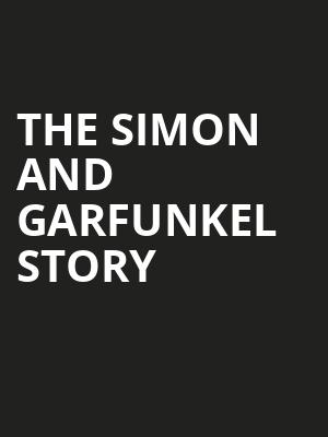 The Simon and Garfunkel Story, Capitol Theatre , Clearwater